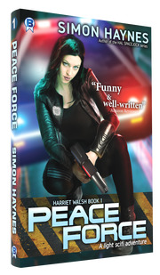 Harriet Walsh 1: Peace Force